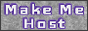 Make Me Host